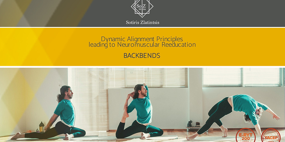 BACKBENDS: Dynamic Alignment Principles leading to Neuromuscular Reeducation