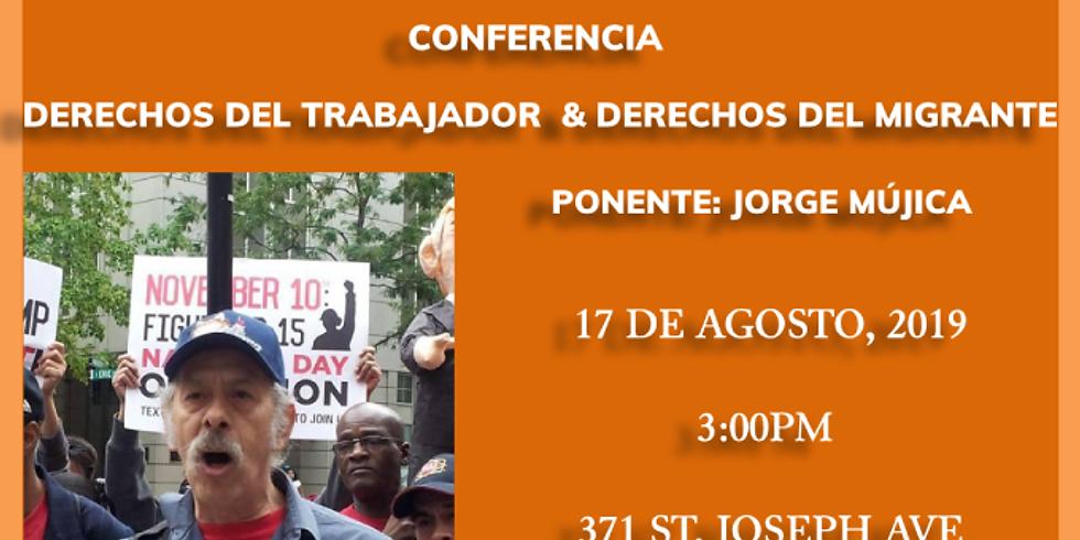 Conferencia en Derechos del Trabajador & Derechos del Migrante