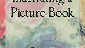 Writing and Illustrating a Picture Book: Part 3 - Illustrating