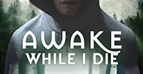 Book Review: Awake While I Die by K. E. Woodruff
