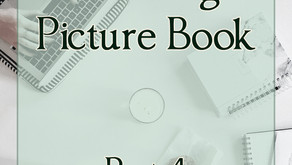 Writing and Illustrating Picture Books: Part 4 - Other Illustrating Considerations