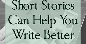How Writing Short Stories Can Help You Write Better Novels