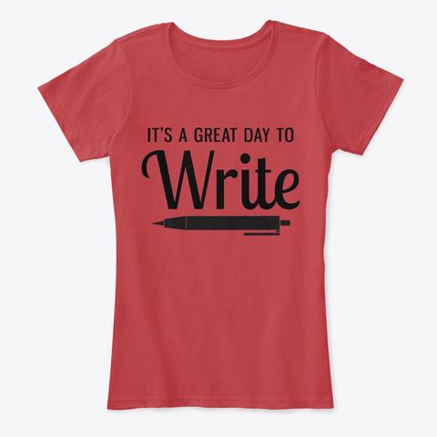 GreatDayToWriteShirt
