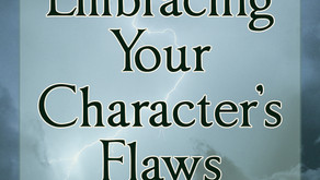 Embracing Your Character's Flaws