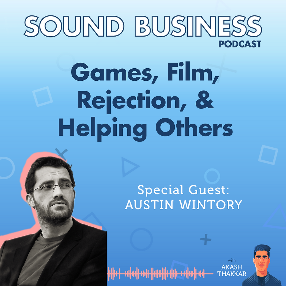 The Sound Business Podcast - Austin Wintory