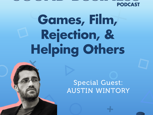 Working in Games & Film, Being Rejected, and Helping Others with Austin Wintory