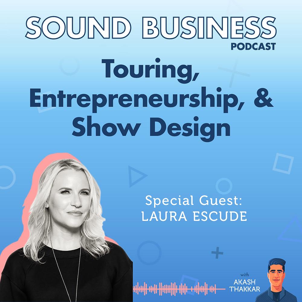 Sound Business Podcast - Laura Escudé