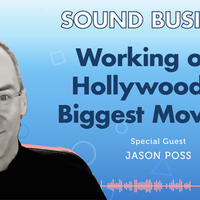 Working on Hollywood's Biggest Movies with Jason Poss