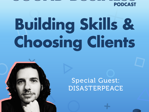"""Saying """"No"""", Choosing Clients, and Building New Skills with Disasterpeace"""