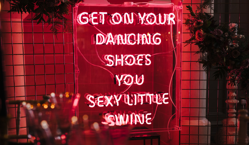 Get on your dancing shoes you sexy little swine neon
