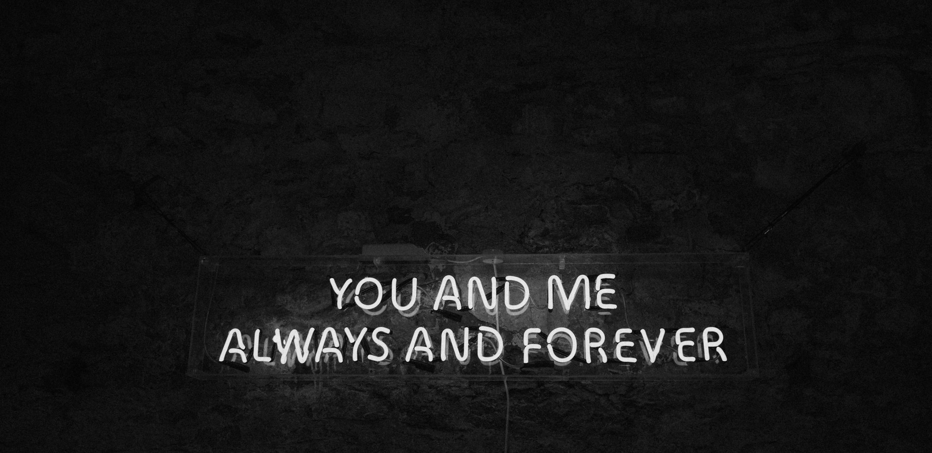 YOU AND ME ALWAYS AND FOREVER Neon sign