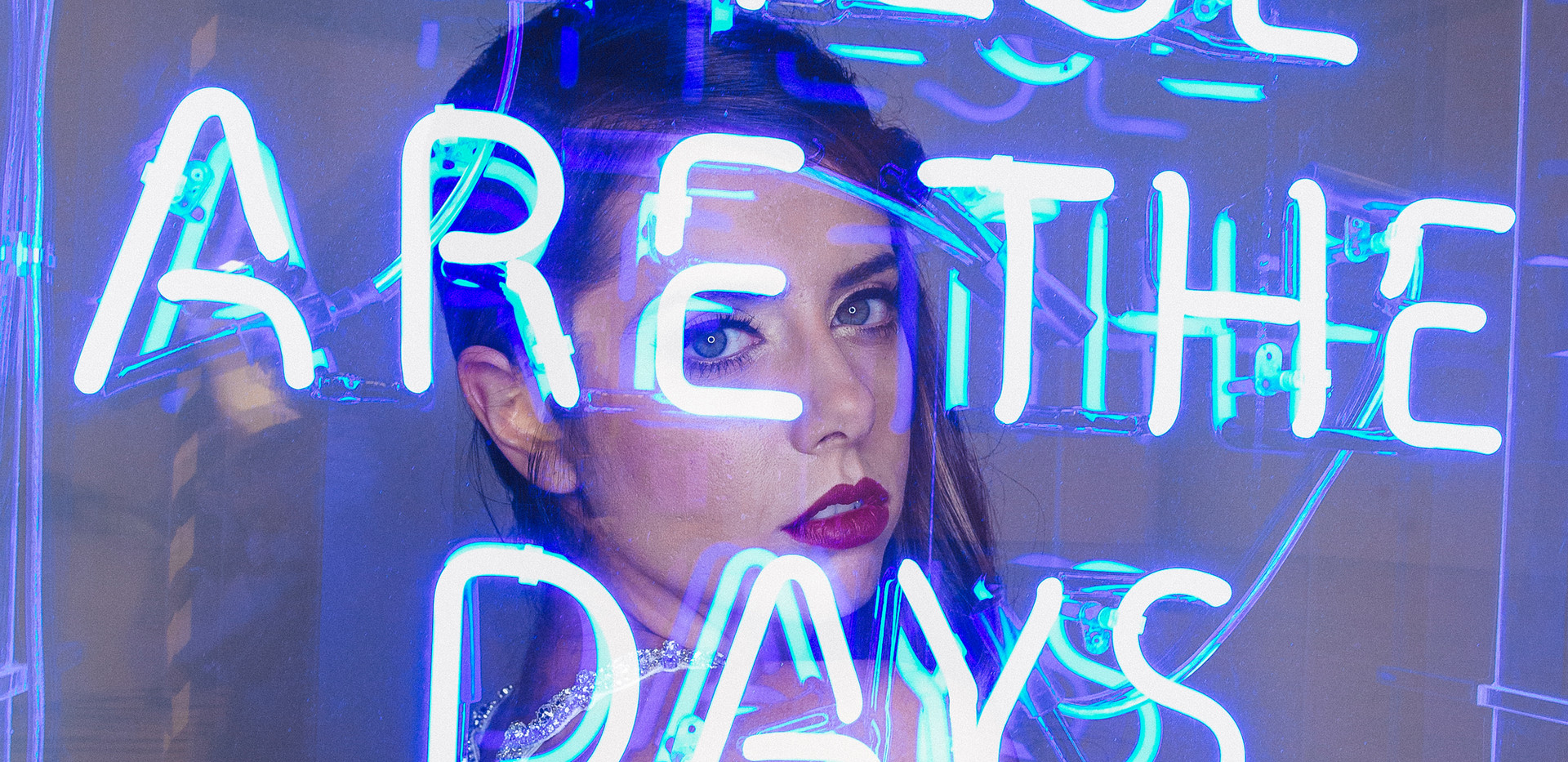 These are the days of our lives neon sign