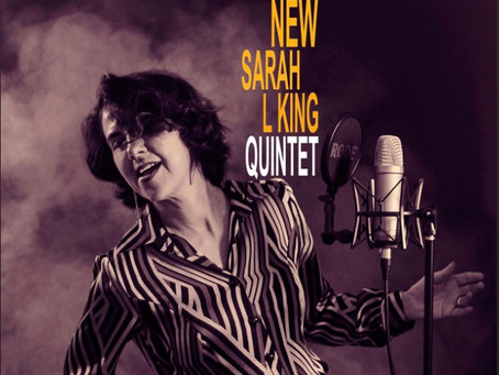 Sarah L King Quintet - What's New, EP Review