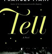 Tell by Frances Itani