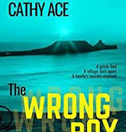 The Wrong Boy by Cathy Ace