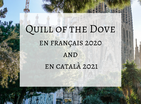 Quill of the Dove to be published in French in 2020 and Catalan in 2021