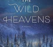 The Wild Heavens by Sarah Louise Butler
