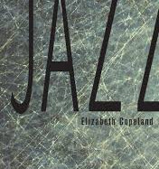 Jazz by Elizabeth Copeland