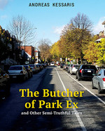 The Butcher of Park Ex by Andreas Kessaris