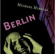 Berlin by Michael Mirolla