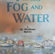 Fire, Fog and Water by Mike Martin