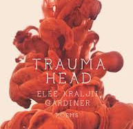 Trauma Head by Elee Kraljii Gardiner