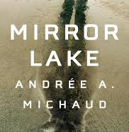Mirror Lake by Andrée A. Michaud