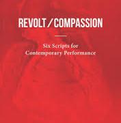 Revolt/Compassion by Michael Springate