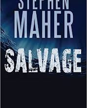 Salvage by Stephen Maher