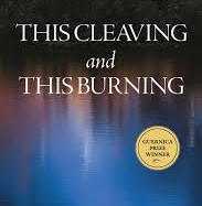 This Cleaving and This Burning by J.A. Wainwright