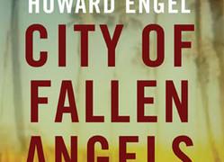 City of Fallen Angels by Howard Engel