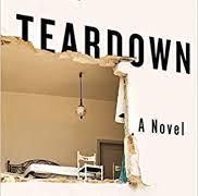 The Teardown by David Homel
