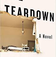 The Teardown by David Homel