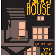 U is for Upside-Down House by Jordan Moffatt