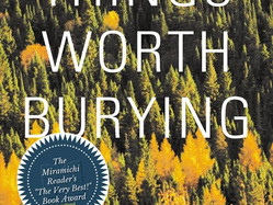 Things Worth Burying by Matt Mayr