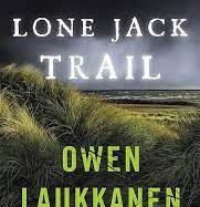 Lone Jack Trail by Owen Laukkanen