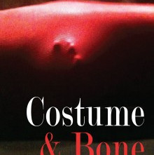 Costume & Bone by Lucinda Johnston