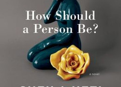 How Should A Person Be by Sheila Heti