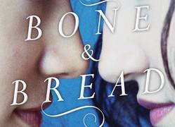 Bone and Bread by Saleema Nawaz