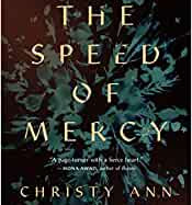The Speed of Mercy by Christy Ann Conlin