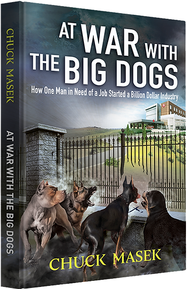 Chuck Masek At War with the Big Dogs