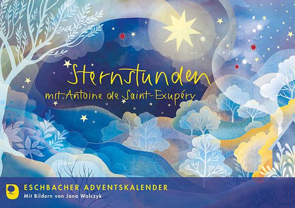 Sternstunden mit Antoine de Saint-Exupéry