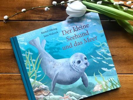 Buchveröffentlichung: Der kleine Seehund und das Meer