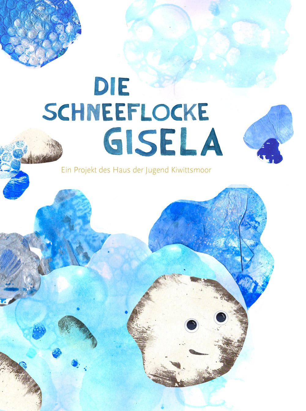 Die Schneeflocke Gisela