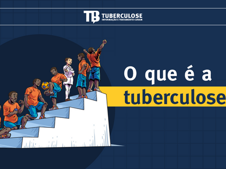 O que é a tuberculose? Conheça sintomas, transmissão e tratamento