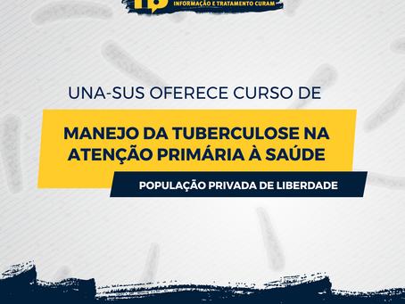 Curso Manejo da Tuberculose na Atenção Primária à Saúde para População Privada de Liberdade