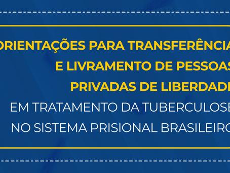 Manual orienta transferência e saída em liberdade de pessoas em tratamento para TB