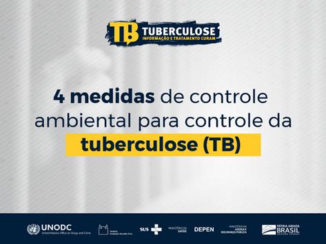Confira 4 medidas de controle ambiental para controle da TB em unidades prisionais