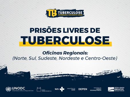 Depen realiza oficinas do projeto Prisões Livres de Tuberculose nas 5 regiões do Brasil