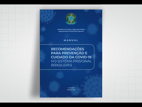 Depen lança 2ª edição do Manual de Recomendações sobre covid-19 no sistema prisional